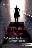 Das eiskalte Paradies (eBook, ePUB)