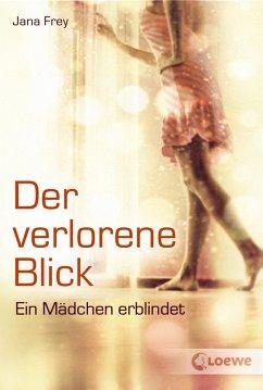 Der verlorene Blick (eBook, ePUB)