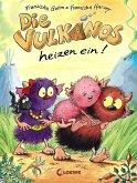 Die Vulkanos heizen ein! / Vulkanos Bd.6 (eBook, ePUB)