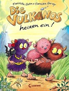 Die Vulkanos heizen ein! / Vulkanos Bd.6 (eBook, ePUB) - Gehm, Franziska