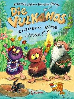 Die Vulkanos erobern eine Insel / Vulkanos Bd.7 (eBook, ePUB) - Gehm, Franziska