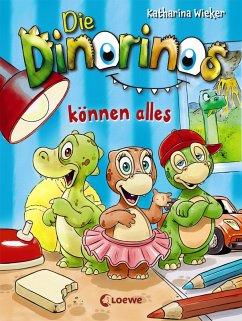 Die Dinorinos können alles / Die Dinorinos Bd.1 (eBook, ePUB) - Wieker, Katharina