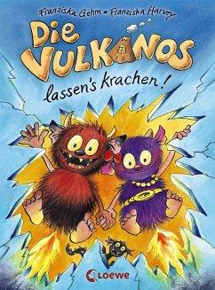 Die Vulkanos lassen's krachen! / Vulkanos Bd.3 (eBook, ePUB) - Gehm, Franziska