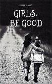 Girls, be Good (eBook, ePUB)