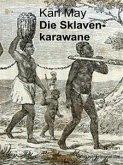 Die Sklavenkarawane (eBook, ePUB)