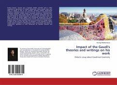 Impact of the Gaudi's theories and writings on his work - Bhattacharya, Anurag