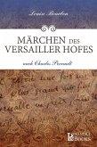 Märchen des Versailler Hofes (eBook, ePUB)