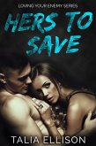 Hers to Save (Loving Your Enemy, #2) (eBook, ePUB)
