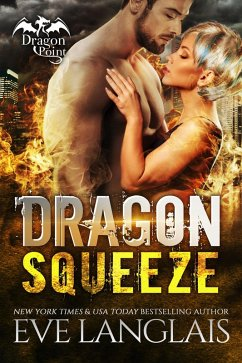 Dragon Squeeze (Dragon Point, #2) (eBook, ePUB)