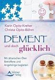Dement und doch glücklich (eBook, ePUB)