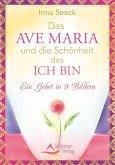 Das Ave Maria und die Schönheit des ICH BIN (eBook, ePUB)