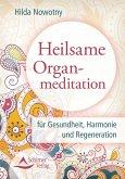 Heilsame Organmeditation (eBook, ePUB)