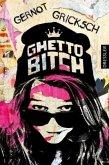 Ghetto Bitch (Mängelexemplar)