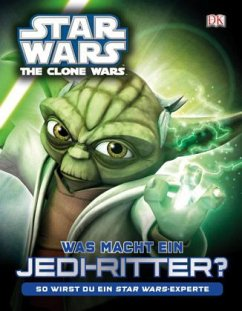Star Wars The Clone Wars - Was macht ein Jedi-Ritter? (Mängelexemplar)