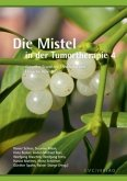 Die Mistel in der Tumortherapie 4