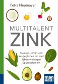 Multitalent Zink. Kompakt-Ratgeber (eBook, ePUB)