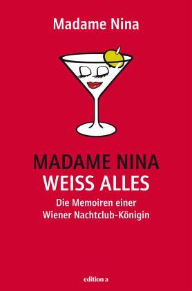 Madame Nina weiß alles - Janousek, Nina