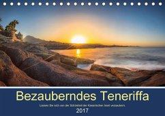 9783665587918 - Kelle, Stephan: Bezauberndes Teneriffa (Tischkalender 2017 DIN A5 quer) - Buch