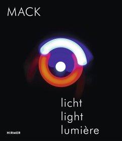 Mack. Licht / Light / Lumière - Mack, Heinz