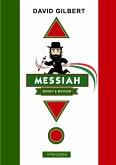 Messiah ... Money & Mayhem