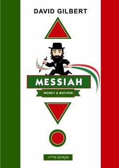 Messiah ... Money & Mayhem - Gilbert, David