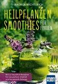 Heilpflanzen-Smoothies für Frauen (eBook, ePUB)