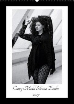 9783665587543 - Denker, Silvana: Curvy Model Silvana Denker (Wandkalender 2017 DIN A2 hoch) - Buch