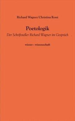 Poetologik - Wagner, Richard; Rossi, Christina