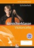 Leitfaden Streicherklasse. Schülerheft - Violoncello