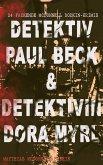 Detektiv Paul Beck & Detektivin Dora Myrl (24 packende McDonnell Bodkin-Krimis) (eBook, ePUB)