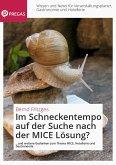 Im Schneckentempo auf der Suche nach der MICE Lösung? (eBook, ePUB)
