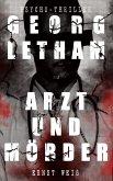Georg Letham - Arzt und Mörder (Psycho-Thriller) (eBook, ePUB)
