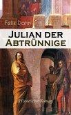 Julian der Abtrünnige (Historischer Roman) (eBook, ePUB)