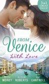 From Venice With Love: Secrets of Castillo del Arco (Bound by his Ring, Book 1) / From Venice with Love / Pregnant by Morning (eBook, ePUB)