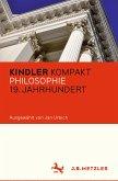 Kindler Kompakt: Philosophie 19. Jahrhundert (eBook, PDF)