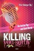 Killing You Softly (eBook, ePUB)