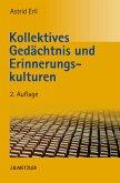 Kollektives Gedächtnis und Erinnerungskulturen (eBook, PDF)