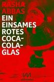 Ein einsames rotes Coca-Cola-Glas (eBook, ePUB)