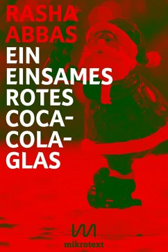 Ein einsames rotes Coca-Cola-Glas (eBook, ePUB) - Abbas, Rasha
