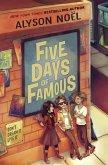 Five Days of Famous (eBook, ePUB)