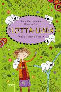 Volle Kanne Koala / Mein Lotta-Leben Bd.11 (eBook, ePUB) - Pantermüller, Alice