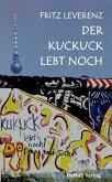 Der Kuckuck lebt noch (eBook, ePUB)