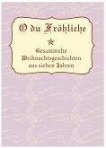O Du Fröhliche (eBook, ePUB)
