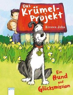 Das Krümel-Projekt (eBook, ePUB) - John, Kirsten
