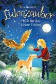 Hilfe für das kleine Fohlen / Eulenzauber Bd.6 (eBook, ePUB)