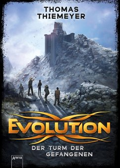 Der Turm der Gefangenen / Evolution Bd.2 (eBook, ePUB) - Thiemeyer, Thomas