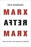 Marx After Marx