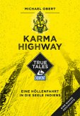 Karma Highway (DuMont True Tales)