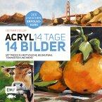 Acryl: 14 Tage - 14 Bilder