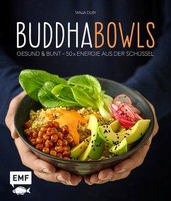 Buddha-Bowls - Dusy, Tanja